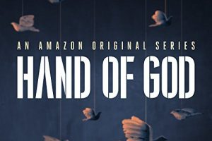 Hand of God – Stagione 2 COMPLETA