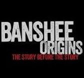 Banshee Origins – Stagione 3