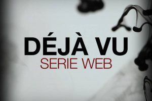 Déjà Vu – web serie