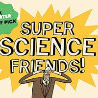 Super Science Friend – Episodio 1